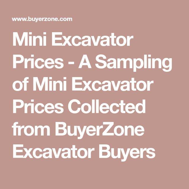 Mini Excavator Prices - A Sampling of Mini Excavator Prices Collected from BuyerZone Excavator Buyers