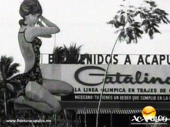 #acapulcoeneltiempo Los trajes de baño Catalina en Acapulco. ACAPULCO EN EL TIEMPO. Durante la década de los años 60, en muchos lugares del puerto de Acapulco, se podían observar grandes espectaculares de publicidad de los trajes de baño Catalina como en la plaza Álvarez y en el aeropuerto, los cuales causaron revuelo por lo novedoso del diseño. Te invitamos a visitar la página oficial de Fidetur Acapulco, para obtener más información.