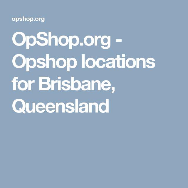 OpShop.org - Opshop locations for Brisbane,  Queensland