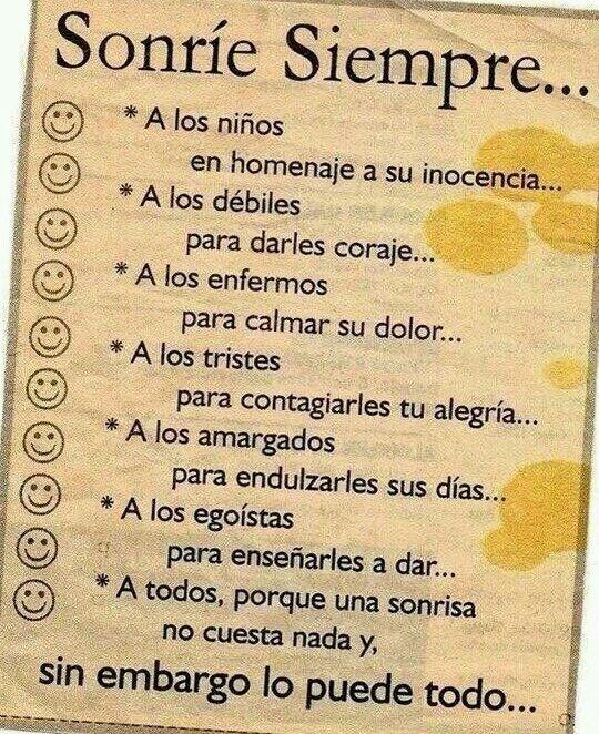 Que linda!! <3 Sonreir todos los dias con todo el mundo!!!! :) Frases de la vida!