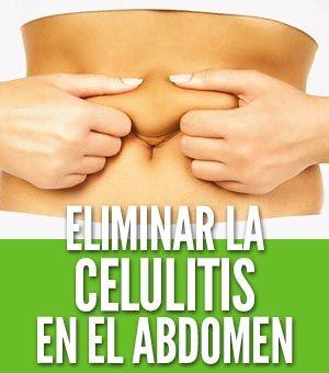 Puedes eliminar la celulitis en el abdomen rápido con estos ejercicios de tu casa y siguiendo nuestra dieta anticelulitis para un abdomen sin flacidez