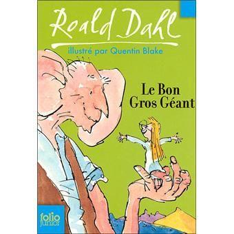 Le bon gros géant - Roald Dahl - Folio Junior