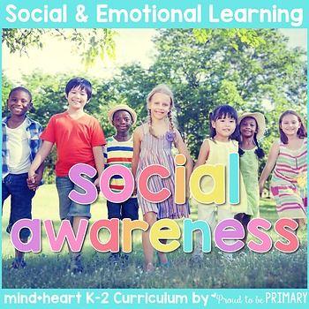 Empathy & Social Awareness - Social Emotional Learning Curriculum