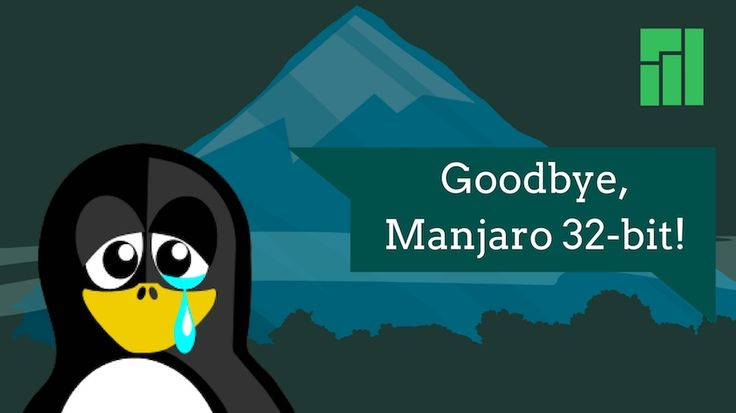 Manjaro Linux Drops 32-Bit Support, Manjaro 17.0.3 Is The Last 32-bit Release  #news