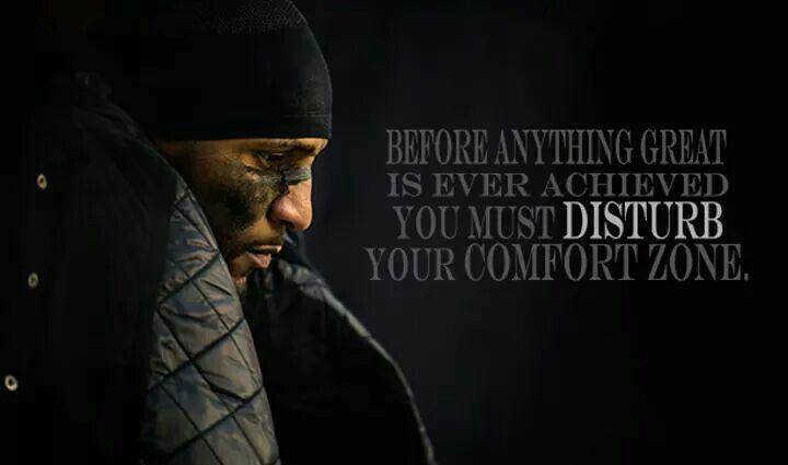 Disturb your comfort zone