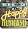 The kickoff to my October blog series, 31 Days to a Happy Husband, explaining why I chose this topic and title to blog about for a month.