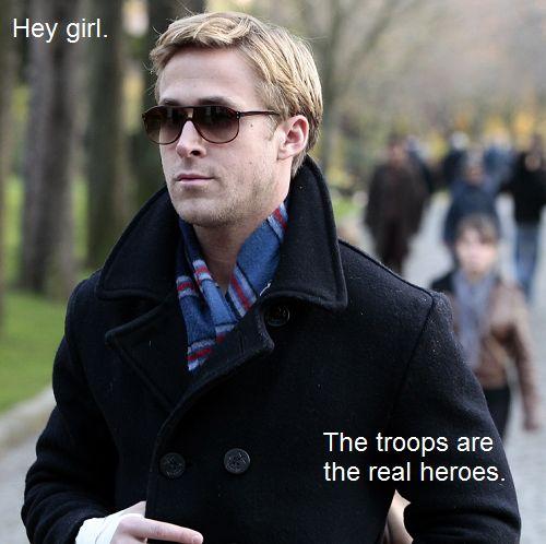 :)Ryan Gosling, Girls Jakehughett, Gosling Ftw, Hey Girls, Not V Saving, Real Heroes, Patriots Ryan, People Talk, Hey Boys