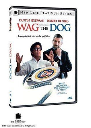 Wag The Dog Dustin Hoffman, Robert De Niro, Anne Heche, Woody Harrelson, Denis Leary, Willie Nelson, Andrea Martin, Michael Belson, Suzanne Cryer, John Michael Higgins