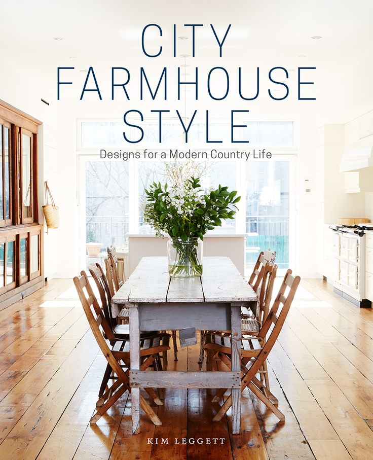 70 best Eye Candy - Styling City Farmhouse images on Pinterest ...