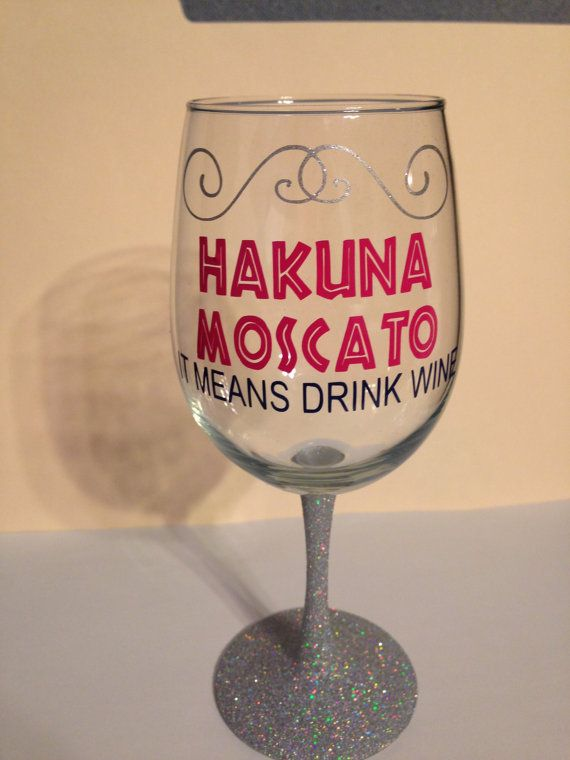 disney inspired hakuna moscato wine glass custom by riversidemanor - Wine Glass Design Ideas