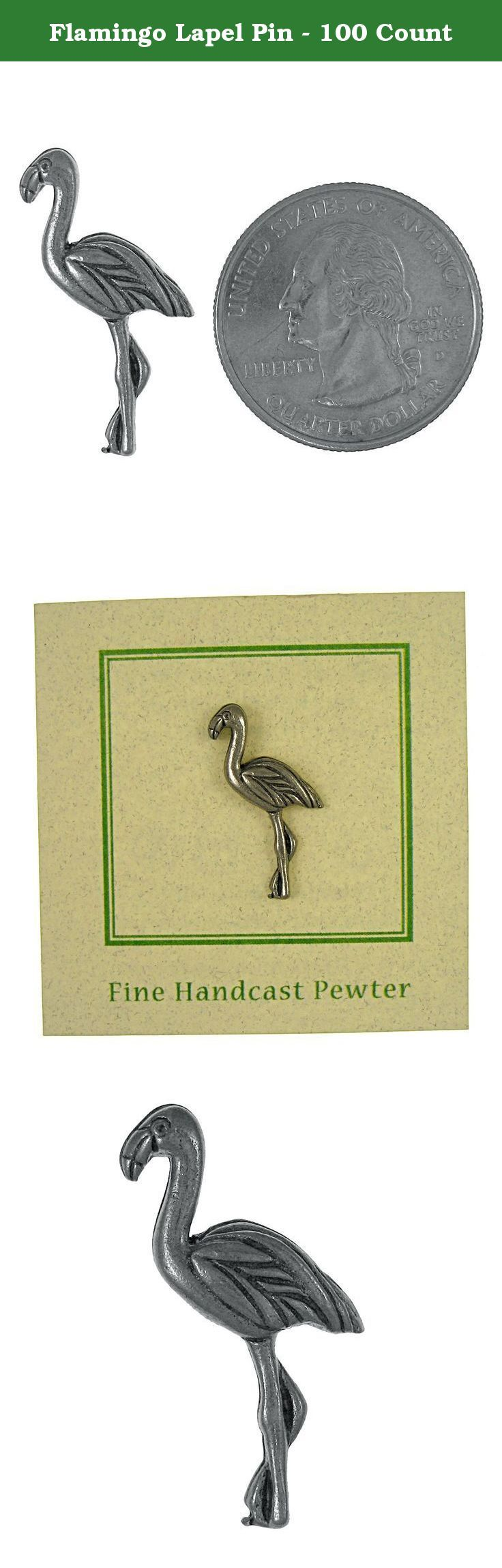 Flamingo Lapel Pin - 100 Count. The pink of the flamingo comes from the carotenes that they consume. Their plumage, feathers, and bills are pink and red because of what they eat. Handcast in solid, lead-free pewter, each of our pins is an original three dimensional sculpture signed by the artist, Jim Clift. Individually packaged on one of our signature presentation cards, our pins arrive ready for gift giving! Handcrafted in our studio in Coventry, RI, our pins are 100% US made.