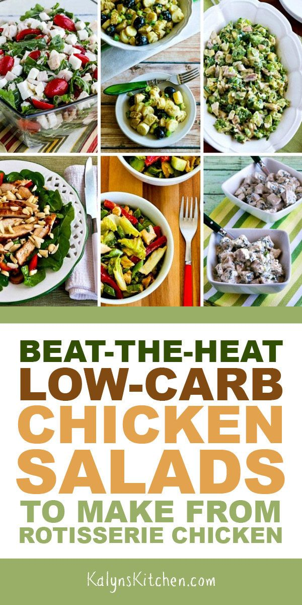 Beat The Heat Low Carb Chicken Salads To Make From Rotisserie