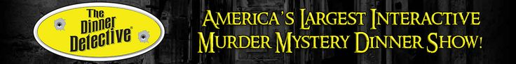 Omaha, NE | The Dinner Detective – America's LARGEST Interactive Murder Mystery Comedy Dinner Show!