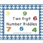 Number Riddles -  15 two digit number riddles, a place value chart, hundreds board, and answer key - Common Core Aligned - Grade 2 -  $