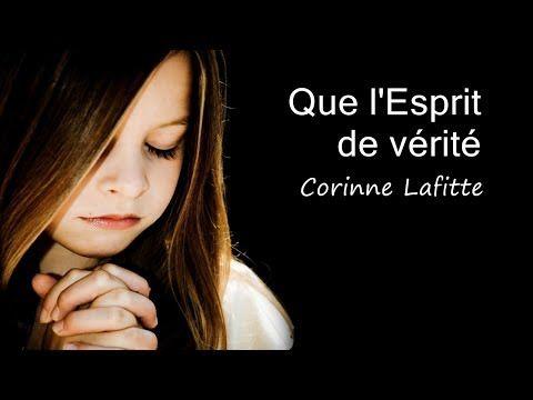 Que l'Esprit de vérité – Corinne Lafitte [av…