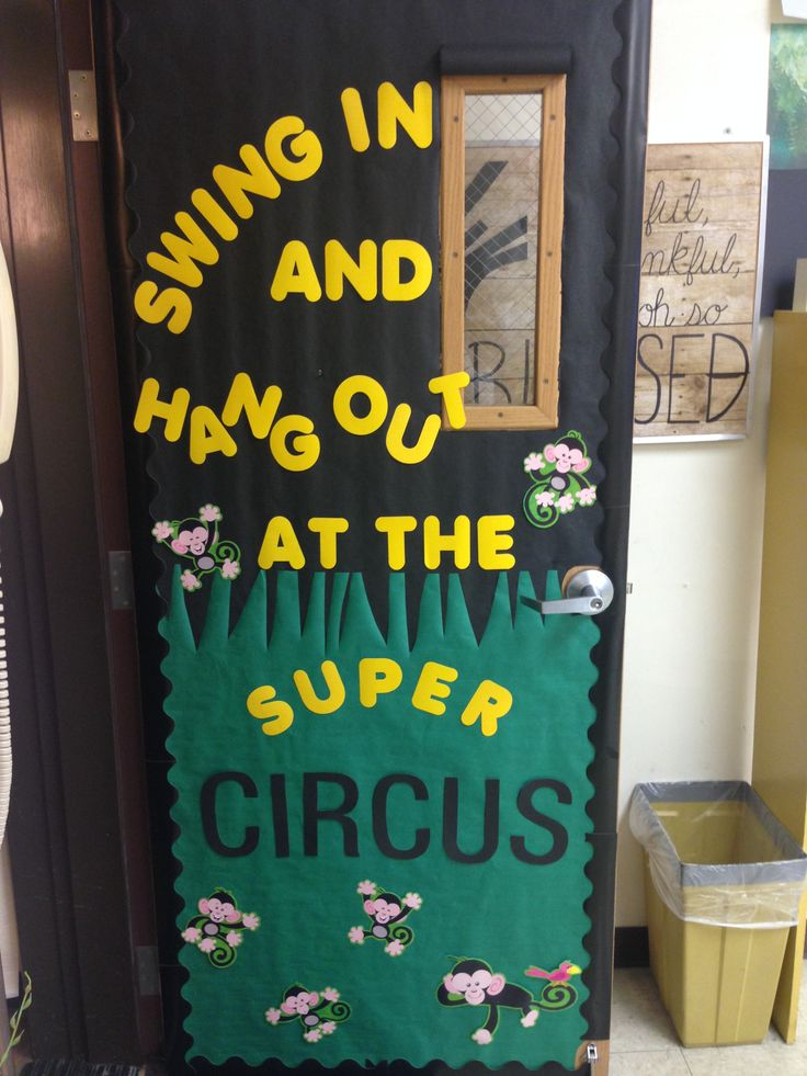 Swing in and hang out at the super circus! Classroom door fit for a theme of the circus :)