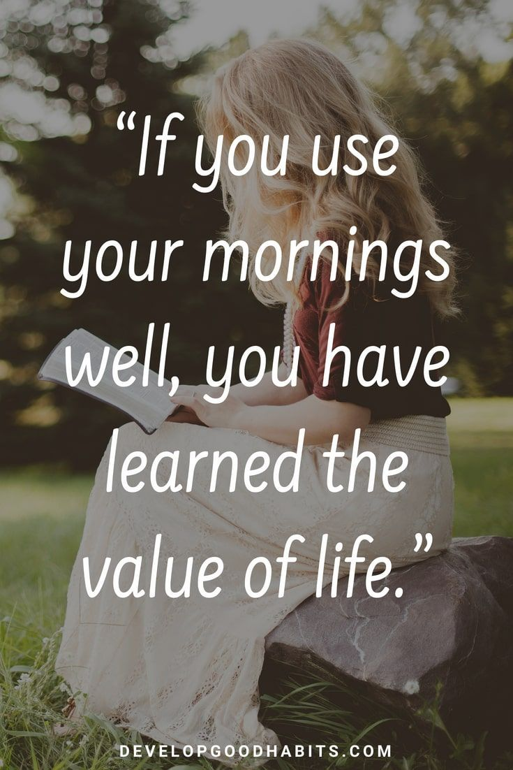 "Life Quotes For Good Morning: 73 Thoughtful ""Good Morning"" Quotes To Start The Day The"