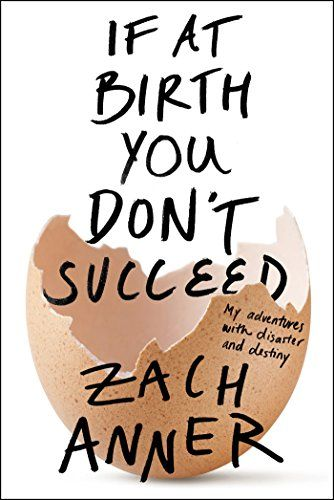 If at Birth You Don't Succeed: My Adventures with Disaster and Destiny by Zach Anner http://www.amazon.com/dp/162779364X/ref=cm_sw_r_pi_dp_v9g.vb0523XJZ