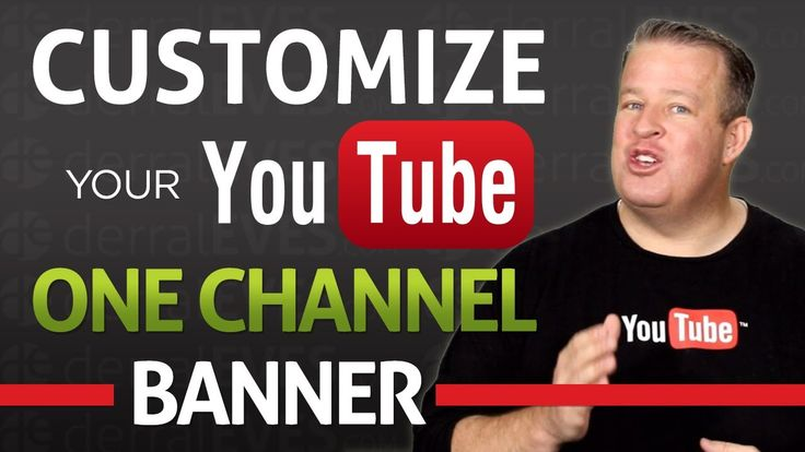 How to Customize Your YouTube One Channel Banner 2013 - Free Templates Derral Eves explains how to create a custom banner for a YouTube channel and give free templates to help in creation. #YouTubeTraining #YouTubeTips