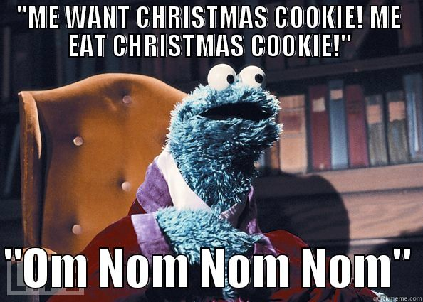 Funny Christmas List Meme : Quot me want christmas cookie ᏟᎻᎡḬᏚᎢᎷᎪᏕ