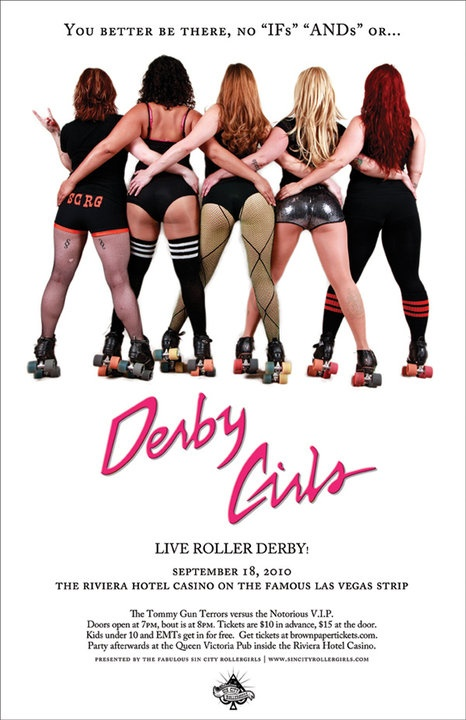 My league! Fabulous Sin City Rollergirls.  Roller derby at it's finest!