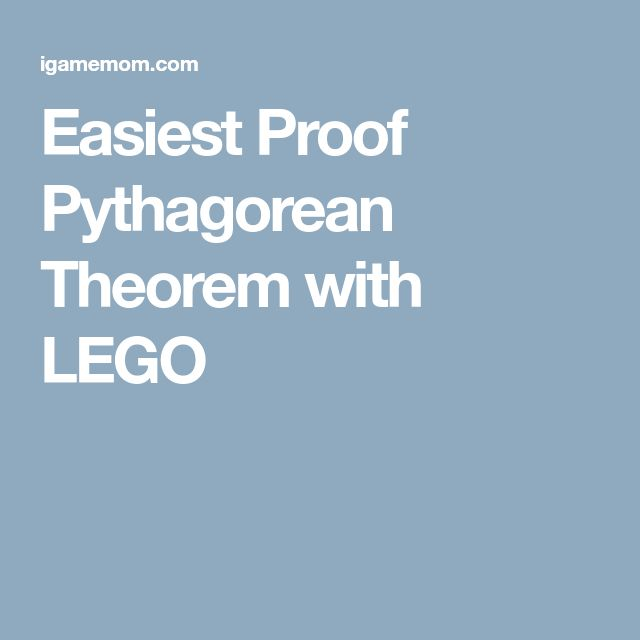 Easiest Proof Pythagorean Theorem with LEGO
