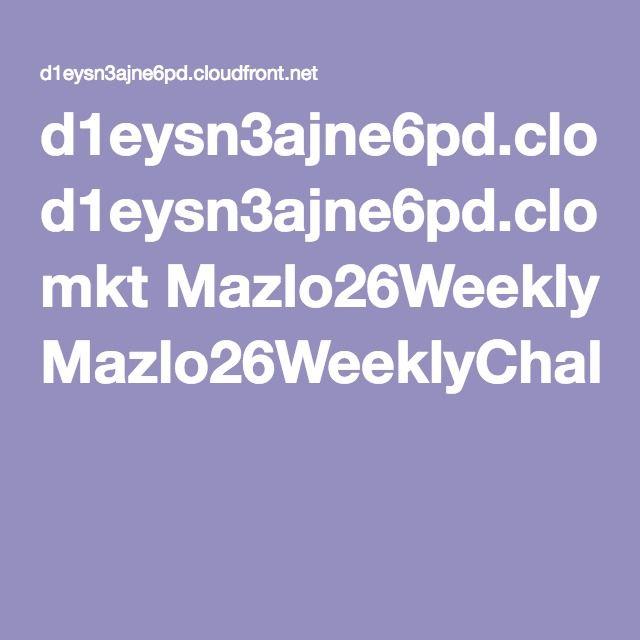 d1eysn3ajne6pd.cloudfront.net mkt Mazlo26WeeklyChallengesEBook.pdf