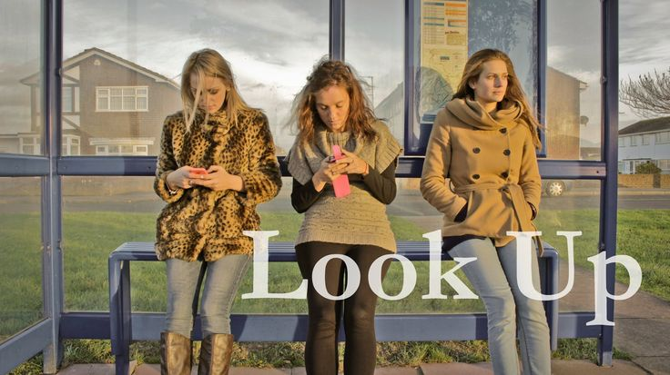 Remember to unplug - 'Look Up', A Poetic Short Film About the Anti-Social Aspect of Social Media