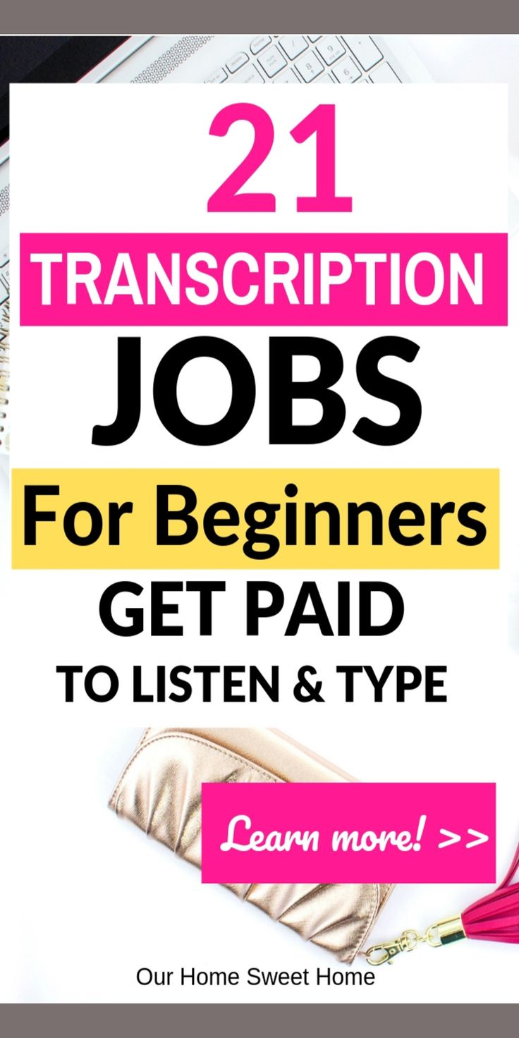 Online Transcription Jobs For Beginners – How To Get Started!