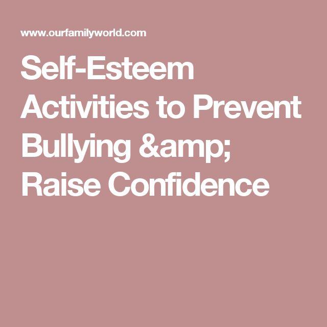 Self-Esteem Activities to Prevent Bullying & Raise Confidence