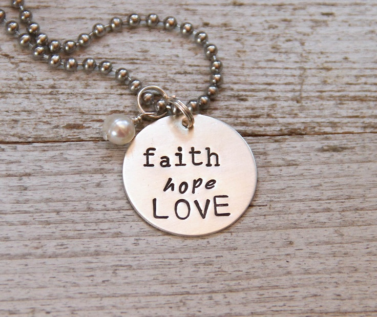 26 best images about love faith hope on pinterest for Faith hope love jewelry