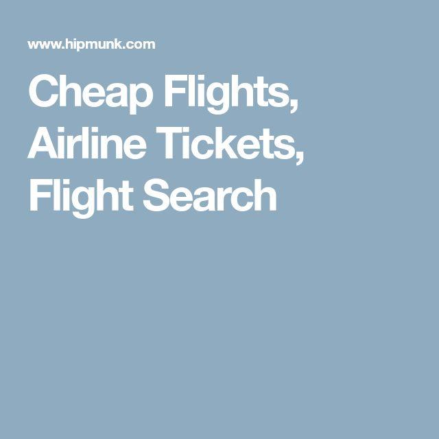 Cheap Flights, Airline Tickets, Flight Search #cheapestflights