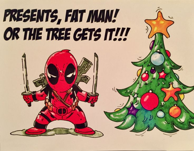 A personal favorite from my Etsy shop https://www.etsy.com/ca/listing/481608240/original-deadpool-holiday-greetings-card