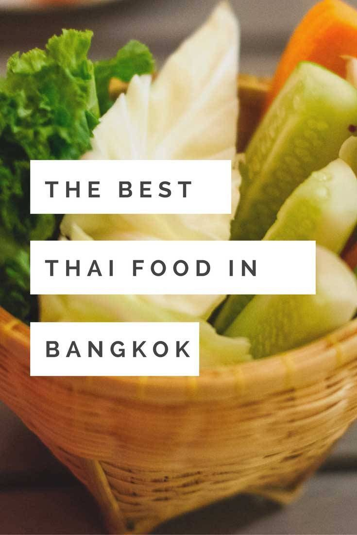 Our 7 Favorite Places To Eat The Best Authentic Thai Food In Bangkok