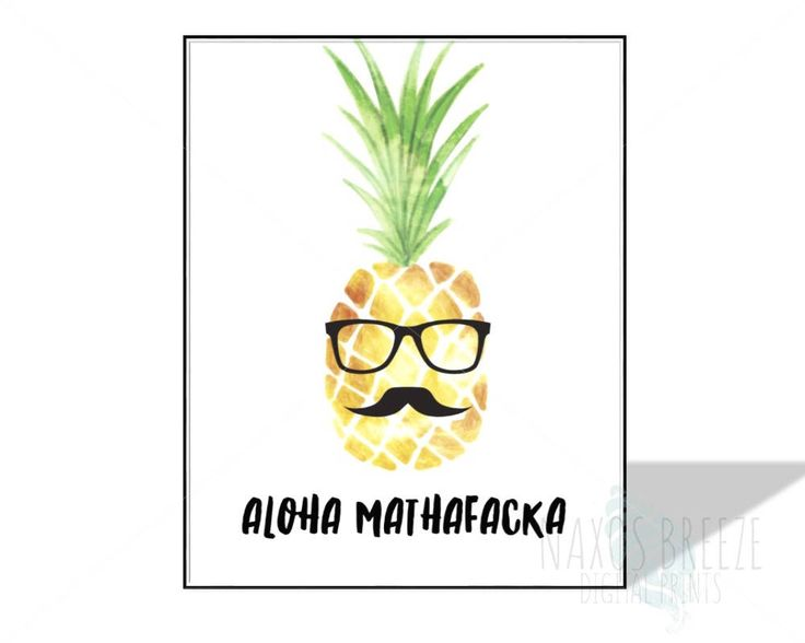 Aloha Mathafacka PRINTABLE art, inspirational quote,printable decor,hawaii quote,instant art,funny print,summer inspired print,pineapple art by NaxosBreezePrints on Etsy https://www.etsy.com/listing/518841722/aloha-mathafacka-printable-art