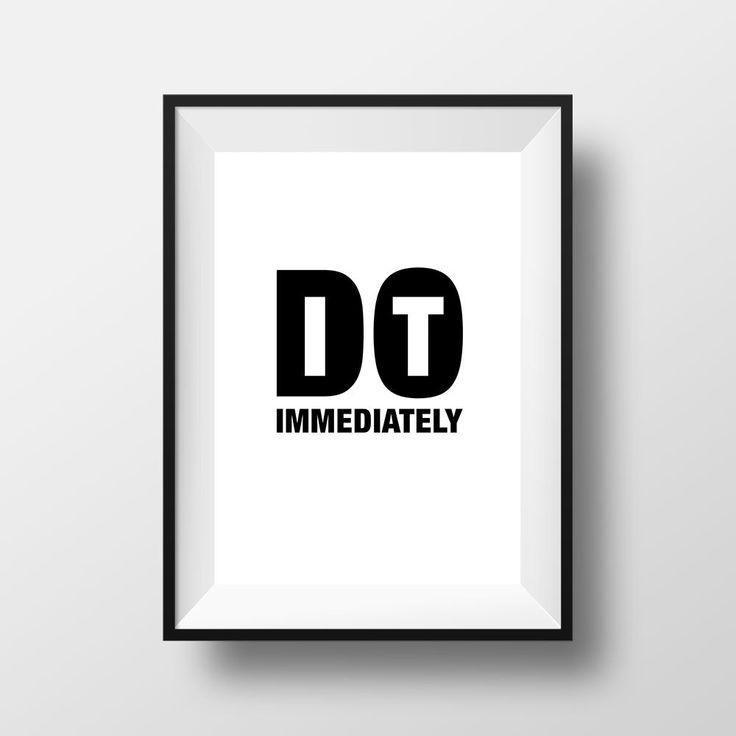 Do it immediately, Poster, Printable Home Decor, Wall Art, Inspirational Quote, Frasi, Citazioni, That'sAPoster di ThatsAPoster su Etsy