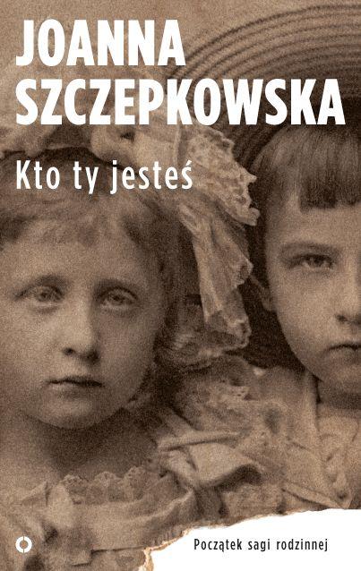 """Joanna Szczepkowska """"Kto ty jesteś"""" Wydawnictwo Czerwone i Czarne, 2014"""
