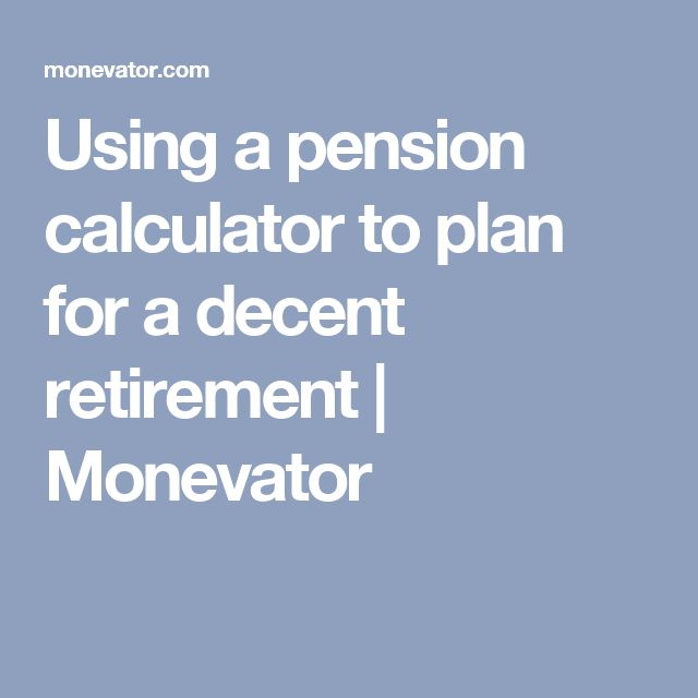 Using a pension calculator to plan for a decent retirement | Monevator