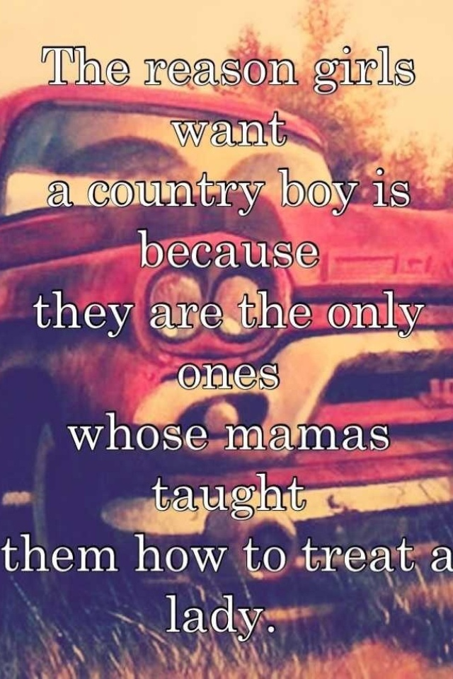 Country guys | Relationship rules quote | Pinterest ...