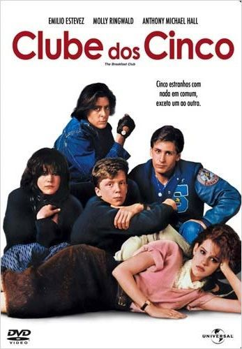 """Clube dos Cinco"" (The Breakfast Club - 1985)"
