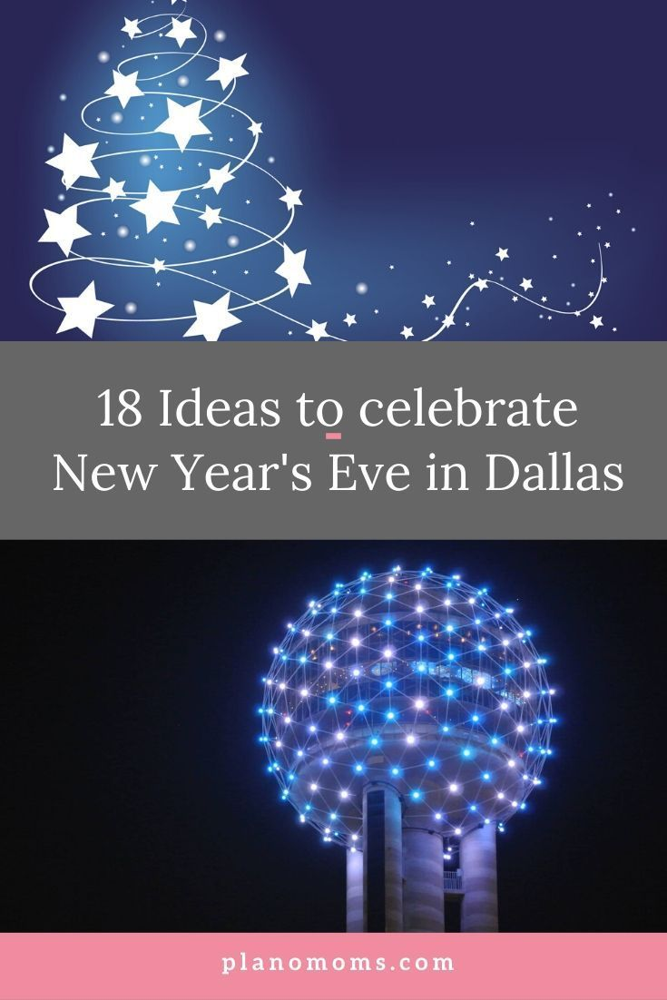 Our Picks For New Year S Events In Dallas Eve Dallas Dallas Events Newyear