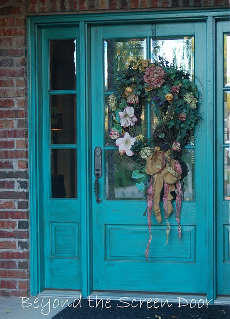 Turquoise Front Door.....I'm so doing this! You can chalk paint and then poly with a couple of coats.