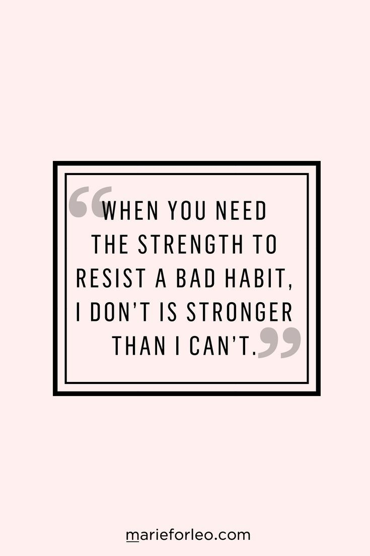 How To Break A Bad Habit According To Science Bad Habits Quotes