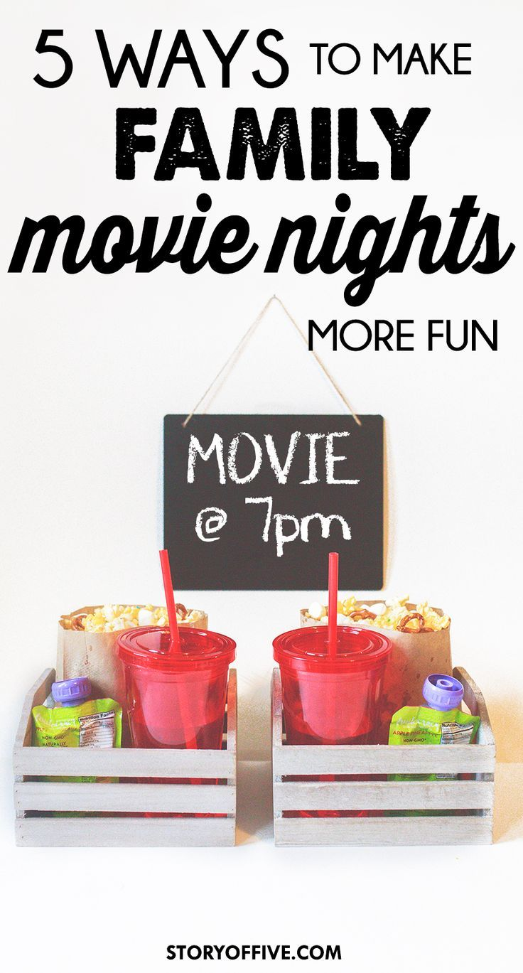5 Ways To Make Your Family Movie Night More Fun