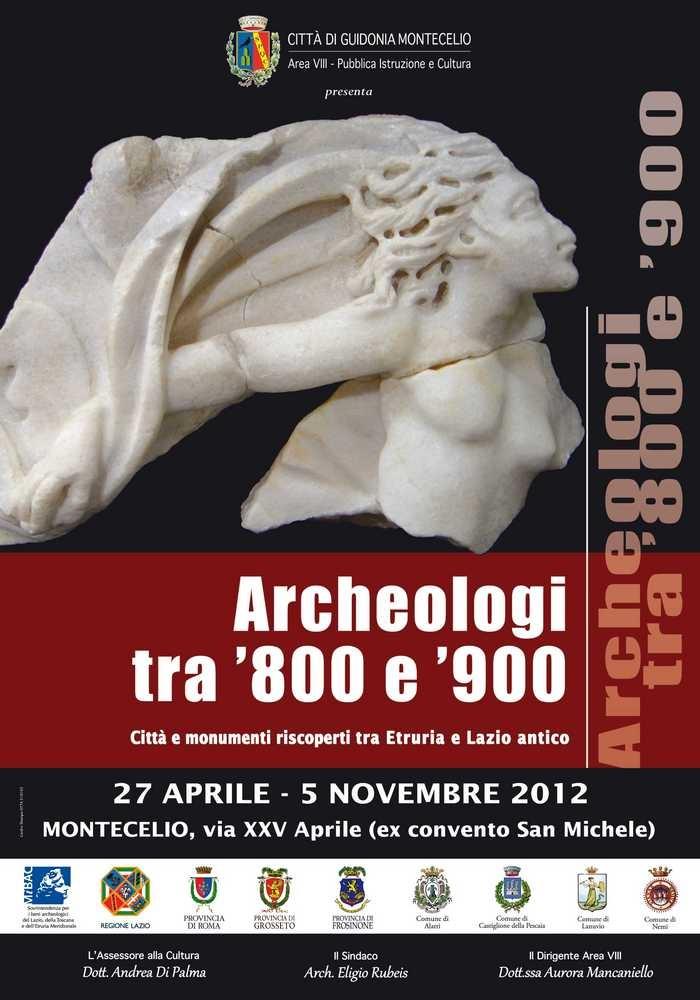 Guidonia Montecelio (RM) - Mostra Archeologi tra '800 e '900 - Fino al 05 Novembre 2012 - Altre info http://www.tesoridellazio.it/pagina.php?area=Eventi+nel+Lazio=EVENTI+MUSEALI=Guidonia+Montecelio+%28RM%29+-+Mostra+Archeologi+tra+800+e+900