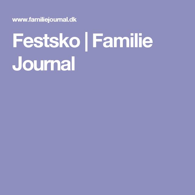 Festsko   Familie Journal