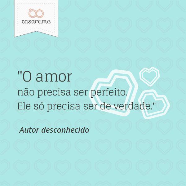 """""""O amor não precisa ser perfeito. Ele só precisa ser de verdade."""" #amor #love…"""