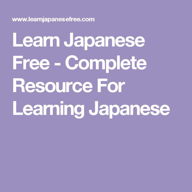 Learn Japanese Free -  Complete Resource For Learning Japanese