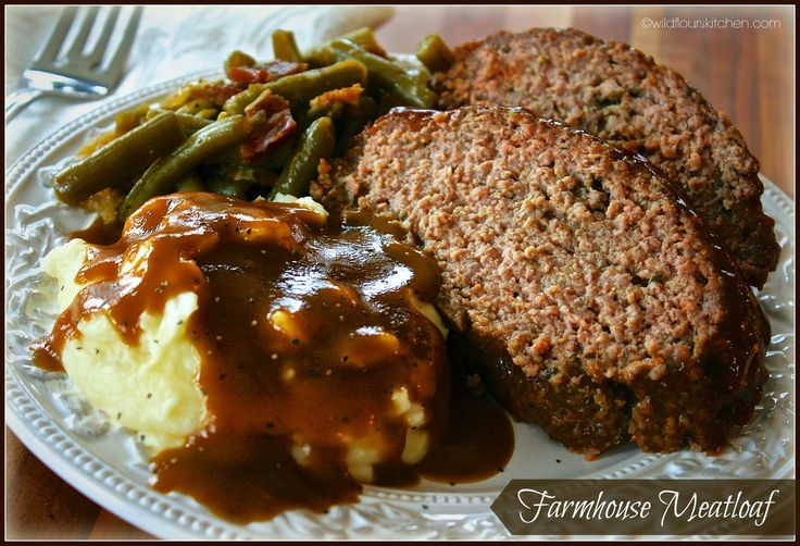 ~ Moist & Juicy Farmhouse Meatloaf ~ (Plus recipes for homemade mashed potatoes, country green beans, and easy beef gravy!)