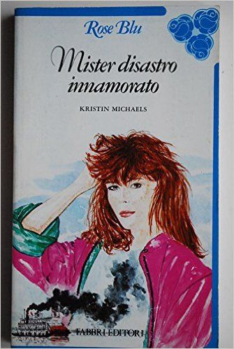 Amazon.it: Mister disastro innamorato - Kristin Michaels - Libri